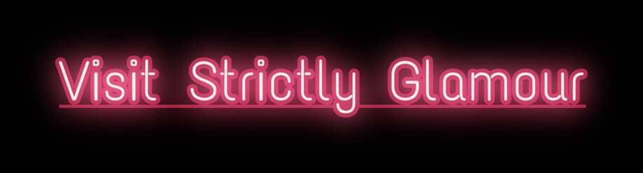 Visit Strictly Glamour